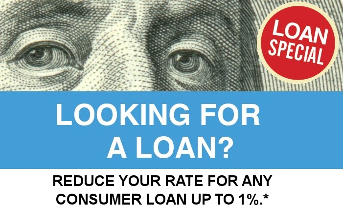 Looking for a loan? Check out FCEFCU's BIG 1% Discount Loan Special